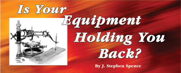 Is Your Equipment Holding You Back?