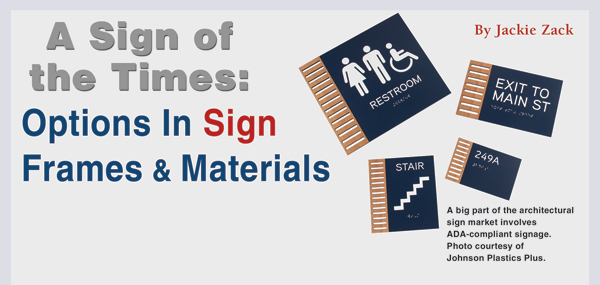 A Sign of the Times: Options in Sign Frames & Materials