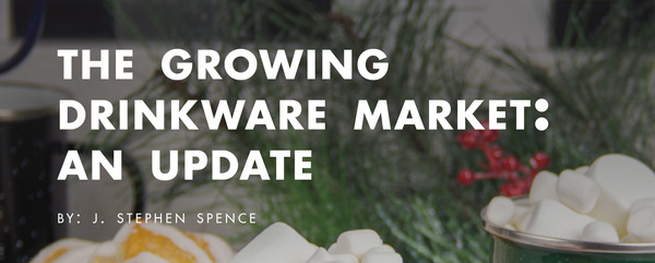 The Growing Drinkware Market: An Update